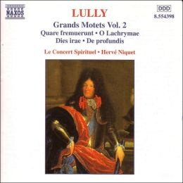 Jean-Baptiste Lully: Grand Motets, Vol. 2