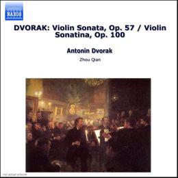 Dvorak: Violin Sonata, Op. 57; Violin Sonatina, Op. 100