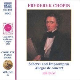 Chopin: Scherzi and Impromptus; Allegro de concert