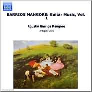 Barrios: Guitar Music, Vol. 1