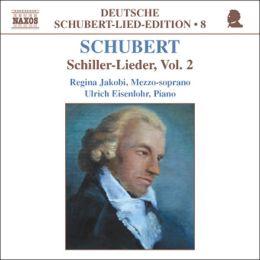 Schubert: Schiller-Lieder, Vol. 2