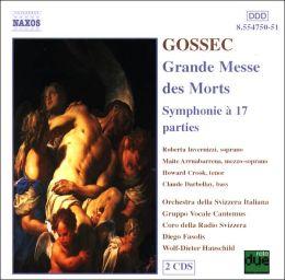 Gossec: Grande Messe des Morts / Symphonie à 17 parties