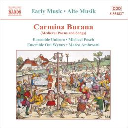Carmina Burana: Medieval Poems and Songs