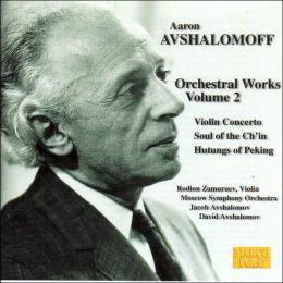 Avshalonoff:Orchestral Works, Vol. 2