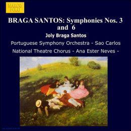 Braga Santos: Symphonies 3 & 6