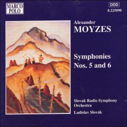 Alexander Moyzes: Symphony Nos. 5 & 6