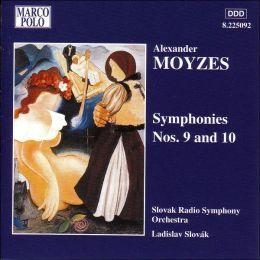 Moyzes: Symphonies Nos. 9 & 10
