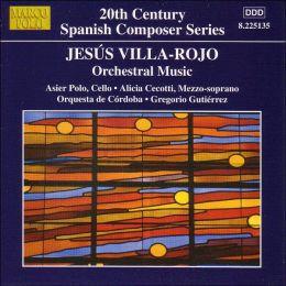 Jesús Villa-Rojo: Orchestral Music