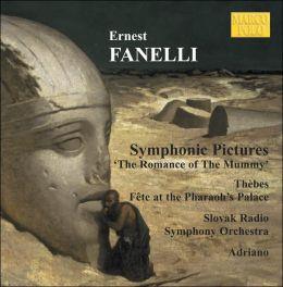 Ernest Fanelli: Symphonic Pictures (