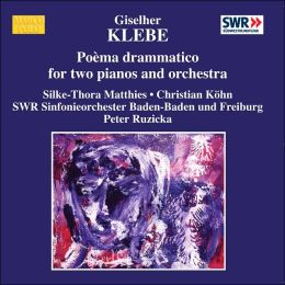 Giselher Klebe: Poèma drammatico for Two Pianos and Orchestra