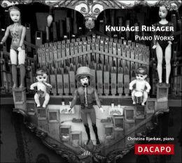 Knudåge Riisager: Piano Works