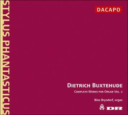 Dietrich Buxtehude: Complete Works for Organ, Vol. 2