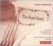 Hakon Børresen: The Royal Guest