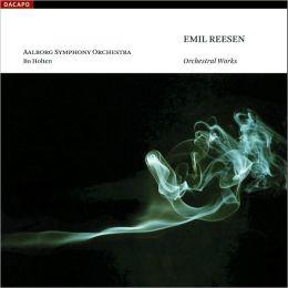 Emil Reesen: Orchestral Works
