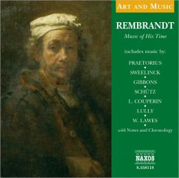 Rembrandt: Music of His Time