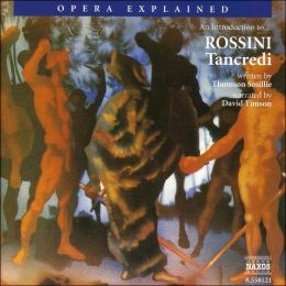 An Introduction to Rossini's Tancredi