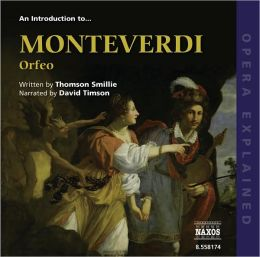 An Introduction to Monteverdi's Orfeo