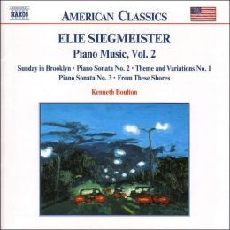Siegmeister: Piano Music, Vol. 2