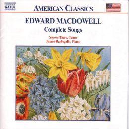 MacDowell: Complete Songs