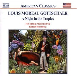 Gottschalk: A Night in the Tropics