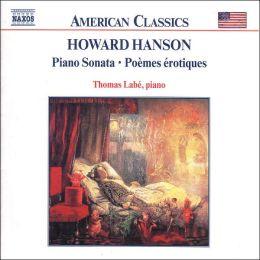Hanson: Piano Sonata, Poèmes érotiques