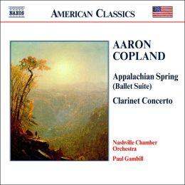 Copland: Appalachian Spring Suite, Clarinet Concerto, Quiet City