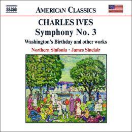 Ives: Symphony No. 3