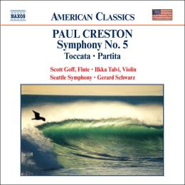 Creston: Symphony No. 5, Toccatta, Partita
