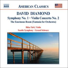 Diamond: Symphony No. 1, Violin Concerto No. 2