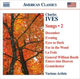 Charles Ives: Songs, Vol. 2