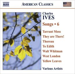Ives: Songs, Vol. 6