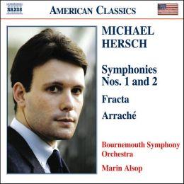 Michael Hersch: Symphonies Nos. 1 & 2