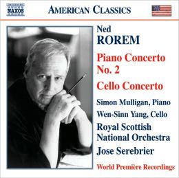 Ned Rorem: Piano Concerto No. 2; Cello Concerto
