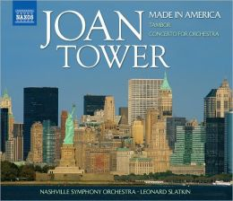 Joan Tower: Made in America