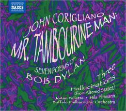 John Corigliano: Mr. Tambourine Man, Three Hallucinations