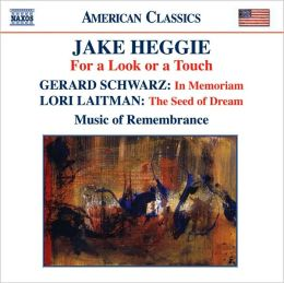 Jake Heggie: For a Look or a Touch