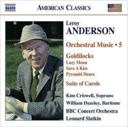 Leroy Anderson: Orchestral Music, Vol. 5
