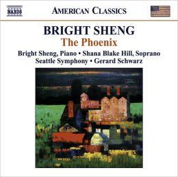 Bright Sheng: The Phoenix