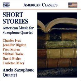 Short Stories: American Music for Saxophone Quartet