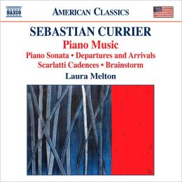Sebastian Currier: Piano Music