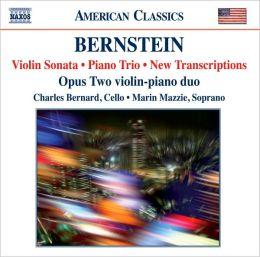 Bernstein: Violin Sonata; Piano Trio