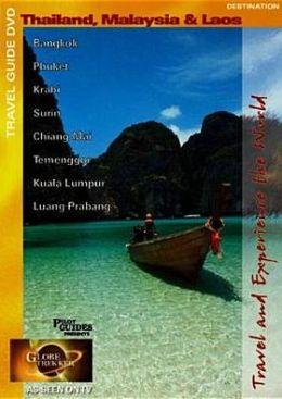 Globe Trekker: Destination Thailand, Malaysia & Laos