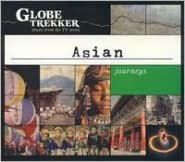 Globe Trekker: Asian Journeys