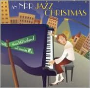 An NPR Jazz Christmas with Marian McPartland and Friends, Vol. 3