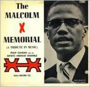 The Malcolm X Memorial (A Tribute in Music)