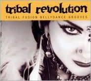 Tribal Revolution: Tribal Fusion Bellydance Performances