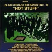 Hot Stuff: Black Chicago Bands 1922-1929