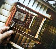 In Focus?