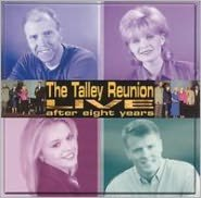 The Talley Reunion Live After Eight Years