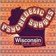 Psychedelic States: Wisconsin in the 60's